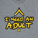 Kid's I Need An Adult T-Shirt