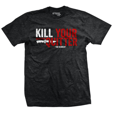 Men's Kill Your Quitter T-Shirt