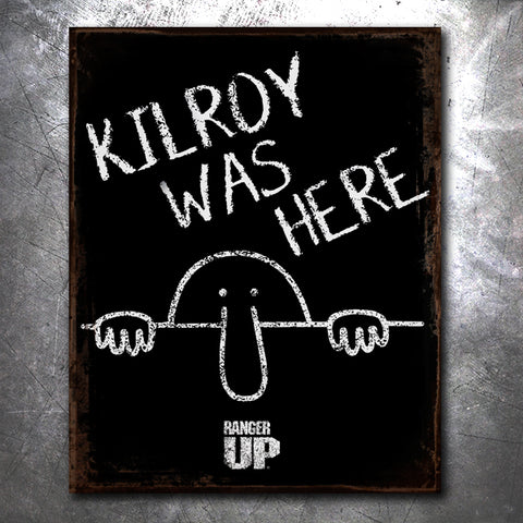 Kilroy Was Here Tin Sign