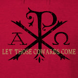 Let Those Cowards Come Hoodie