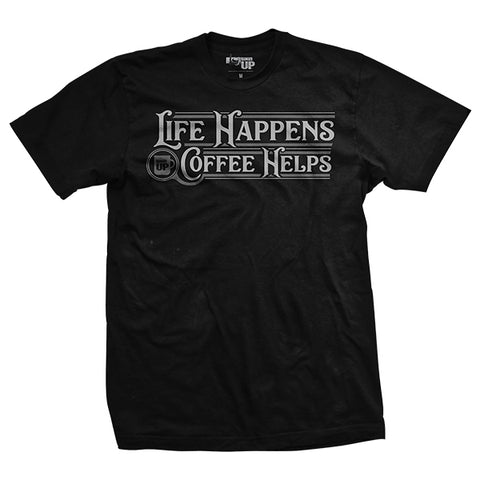 Life Happens. Coffee Helps T-Shirt