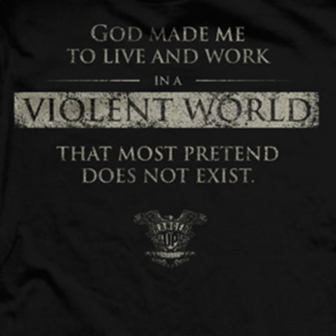 Made for a Violent World T-Shirt