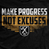 Make Progress Not Excuses T-Shirt