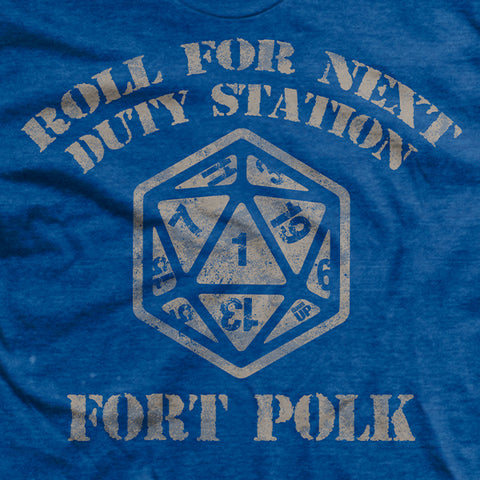 Natural 1 - You are going to Fort Polk T-Shirt