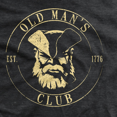 Old Man's Club Exceptions T-Shirt