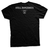 Old Man's Club - Still Dangerous T-Shirt
