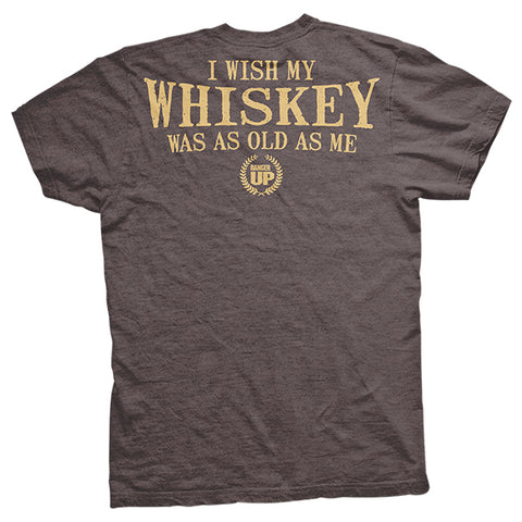 OMC - I Wish My Whiskey Was As Old As Me T-Shirt