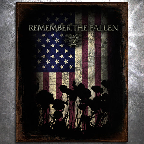 Remember the Fallen Tin Sign