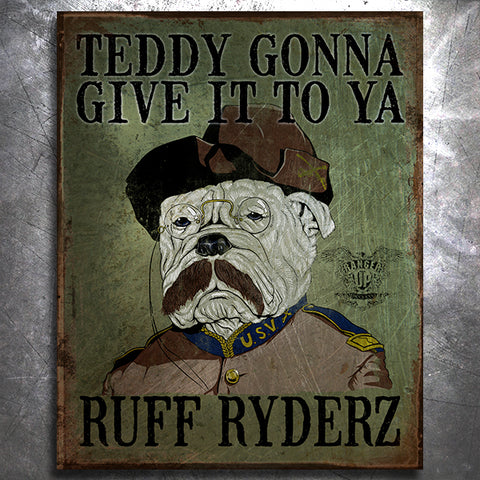 Ruff Ryders Teddy Roosevelt Tin Sign