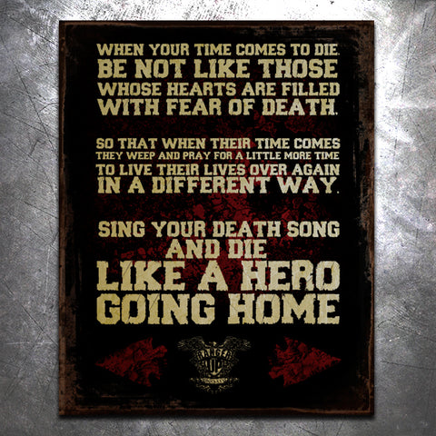 Sing Your Death Song Tin Sign
