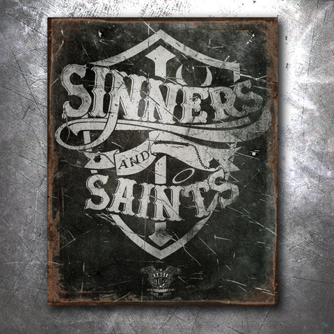 Sinners and Saints Tin Sign