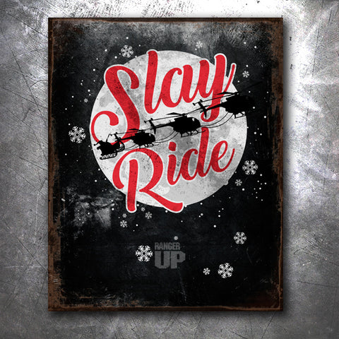 Slay Ride Tin Sign