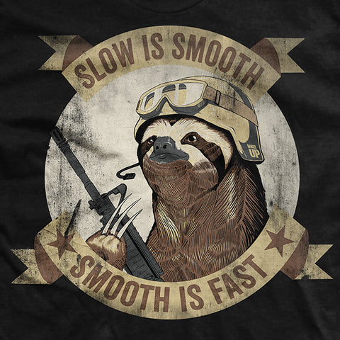 Slow Is Smooth Smooth Is Fast - Black T-Shirt