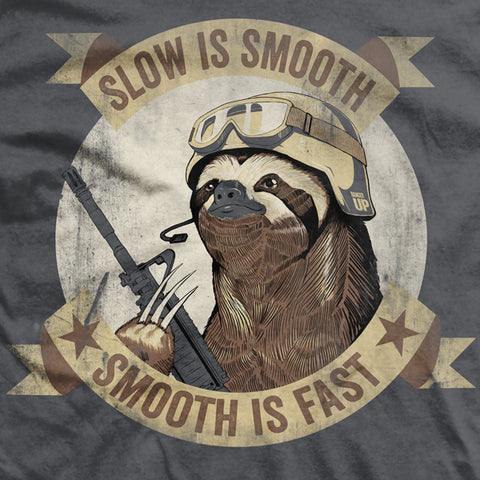ccbc5a92 ... Slow Is Smooth Smooth Is Fast Vintage-Fit T-Shirt