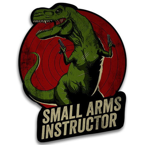 T-Rex Small Arms Instructor Sticker