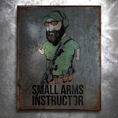 Small Arms Instructor Vintage Tin Sign