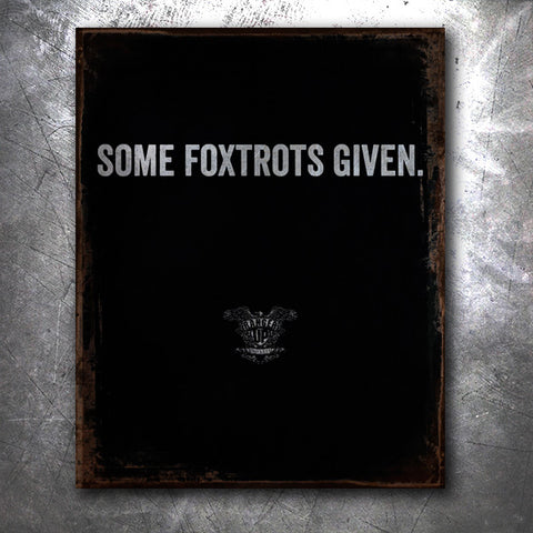 Some Foxtrots Given Tin Sign