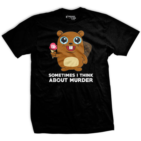 Sometimes I Think About Murder T-Shirt