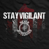 Never Outgunned Stay Vigilant T-Shirt