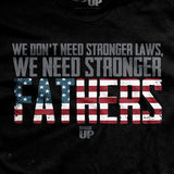 Stronger Fathers T-Shirt