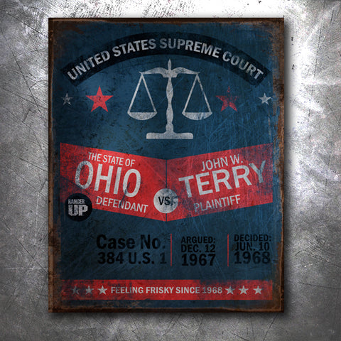 Terry Vs. Ohio Tin Sign