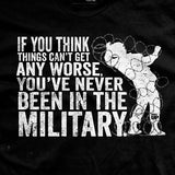 If You Think Things Can't Any Get Worse T-Shirt
