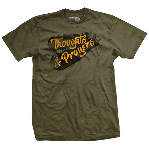 Thoughts & Prayers T-Shirt