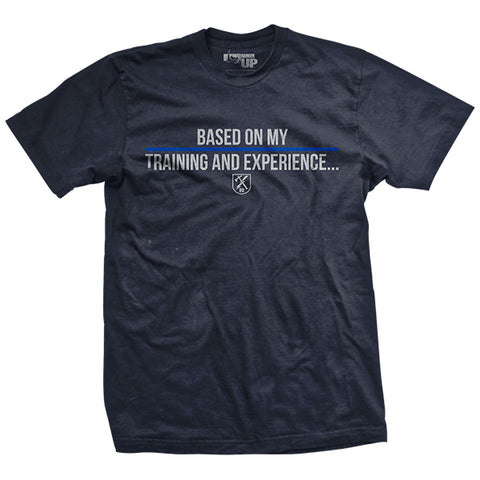 Training and Experience T-Shirt