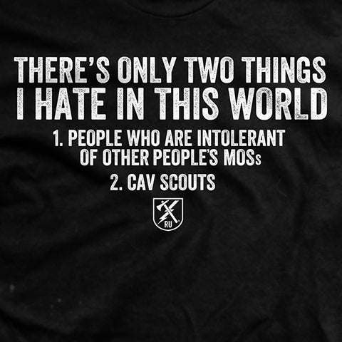 Two Things I Hate T-Shirt