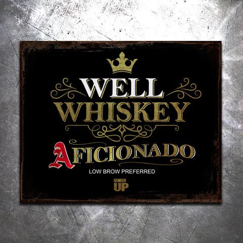 Well Whiskey Tin Sign