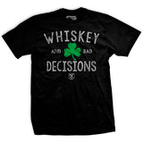 Whiskey & Bad Decisions Shamrock T-shirt