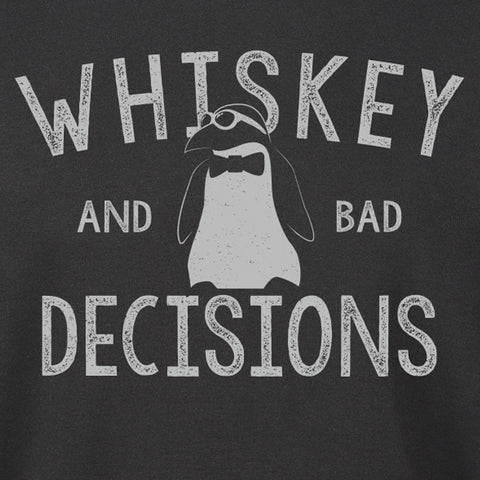 Whiskey And Bad Decisions Hoodie