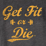 Women's Get Fit Or Die Classic High Neck Tank