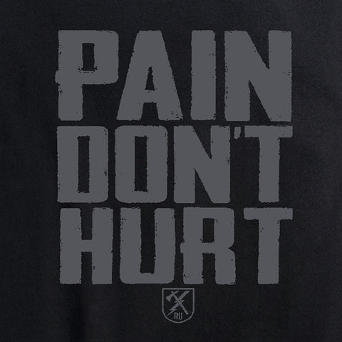 Women's Pain Don't Hurt Tee
