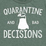 Women's Quarantine & Bad Decisions Tee