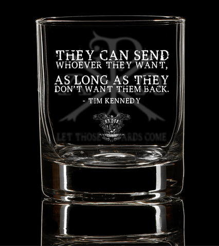 PREORDER Let Those Cowards Come Whiskey Glass