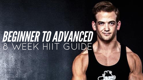 Beginner To Advanced: 8 Week HIIT Guide
