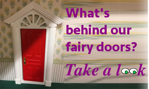 what's behind our fairy doors? take a look