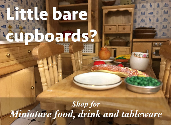 Little bare cupboards? Shop for miniature food, drink and tableware