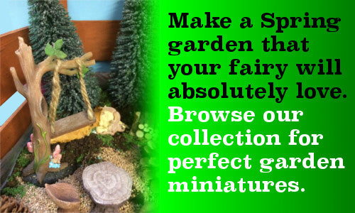 make a spring garden browse our collection for garden miniatures