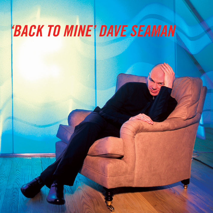 Back To Mine - Dave Seaman