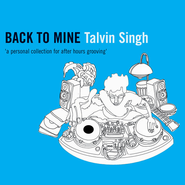 Back to Mine - Talvin Singh