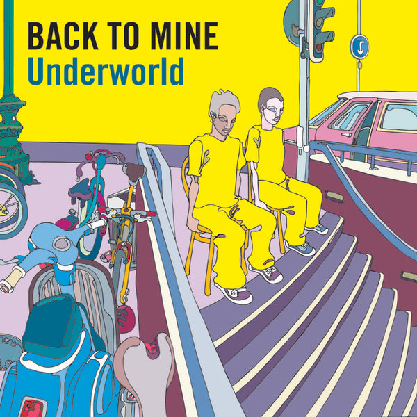 Back To Mine - Underworld