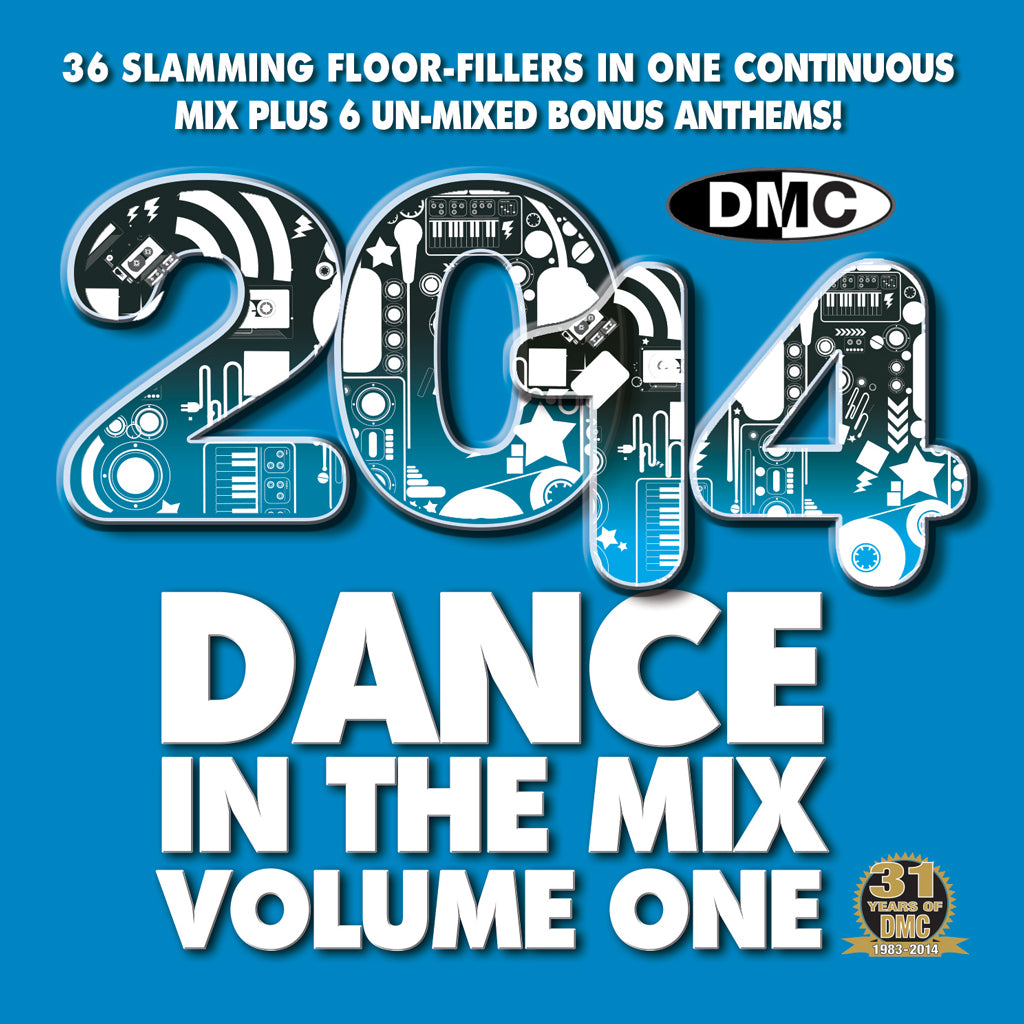 Dance In The Mix 2014 - The Best Dancefloor Hits In One Continuous Mix