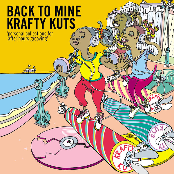 Back To Mine: Krafty Kuts