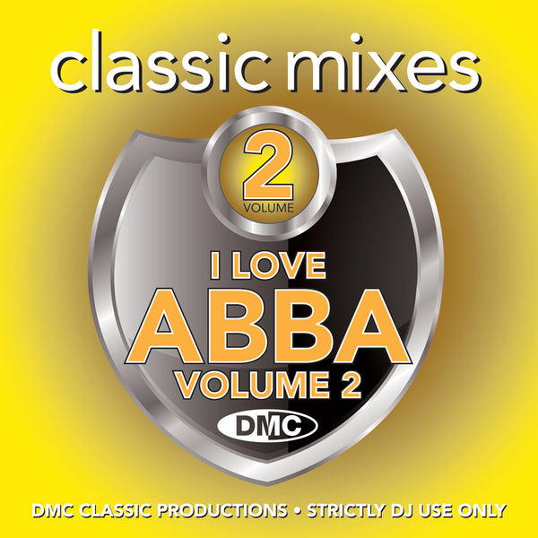DMC CLASSIC MIXES – I LOVE ABBA Vol.2 - July 2020 release