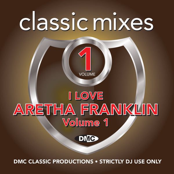 DMC Classic Mixes - I Love Aretha Franklin - September 2018