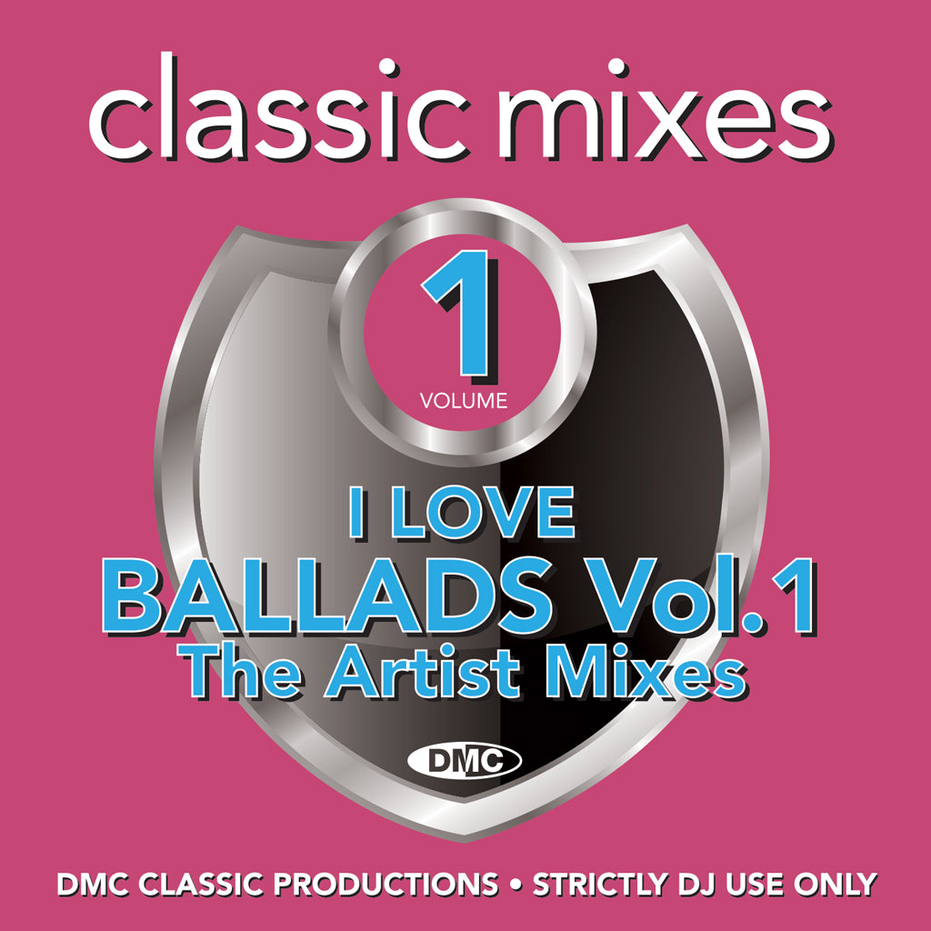 Check Out DMC CLASSIC MIXES - I LOVE BALLADS 1 - January 2020 release On The DMC Store