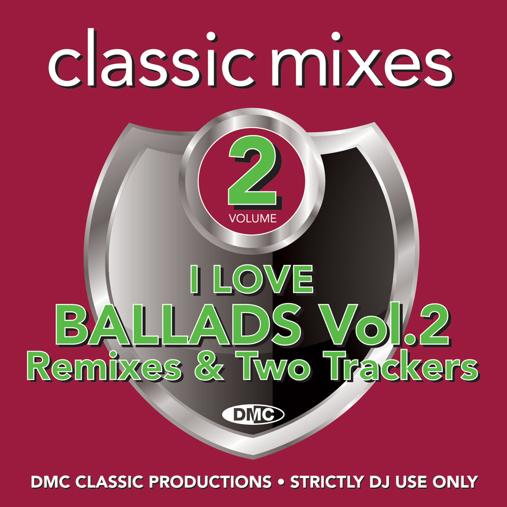 Check Out DMC CLASSIC MIXES - I LOVE BALLADS 2 - January 2020 release On The DMC Store