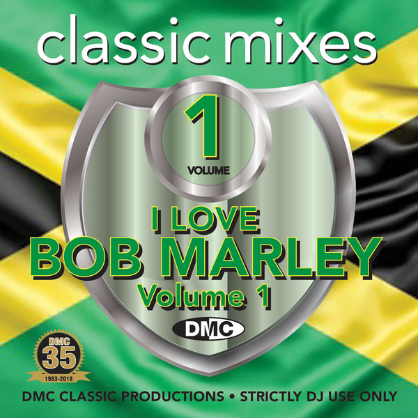 DMC Classic Mixes – I Love Bob Marley - August 2018 release